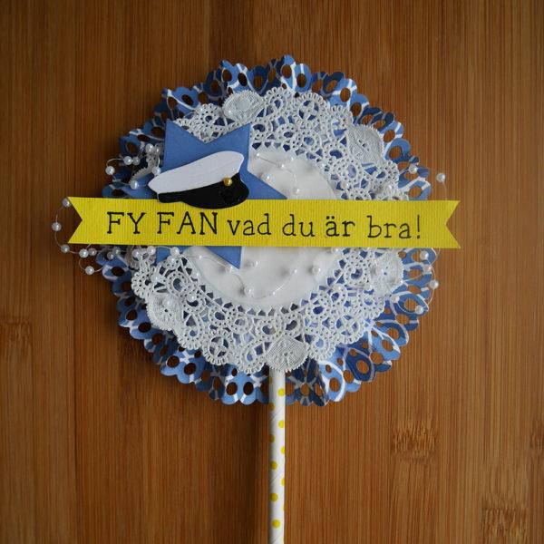 """Student-lollipop: """"fy fan vad du är bra"""""""